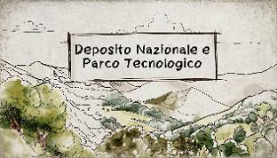 Il Deposito Nazionale e Parco Tecnologico